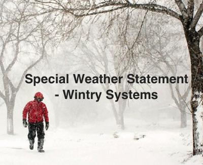 Special Weather Statement - Wintry Systems