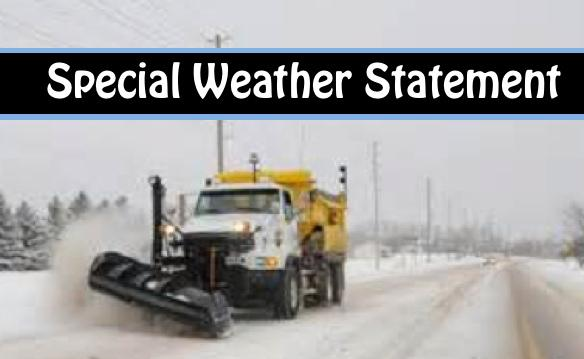 Special Weather Statement Issued - SNOW!