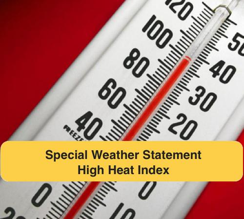 Special Weather Statement - High Heat Index