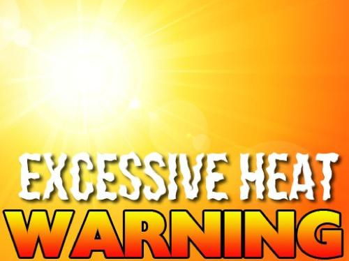 Excessive Heat Warning Issued