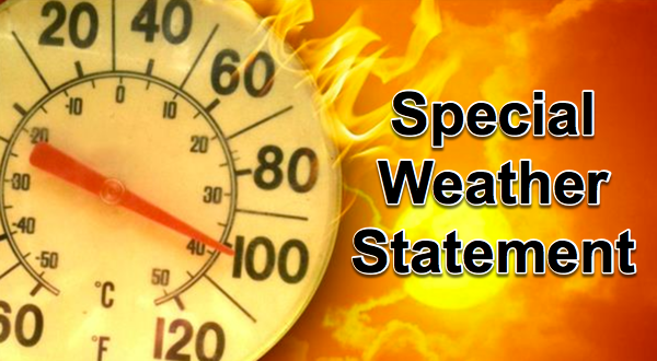 Special Weather Statement - Heat Index to Reach 100 Plus