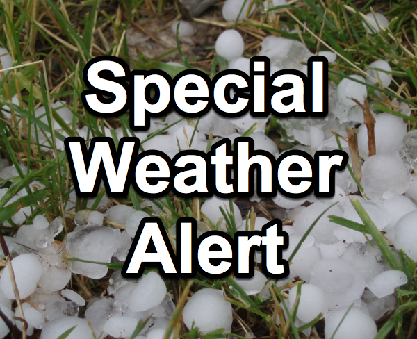 Special Weather Alert Issued, Possible Hail