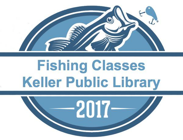 Fishing Classes at Keller Public Library
