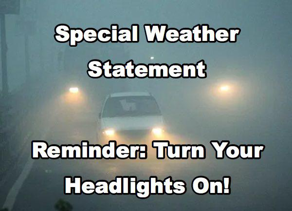Fog Weather Statement Remains in Effect Until 11:45 a.m.