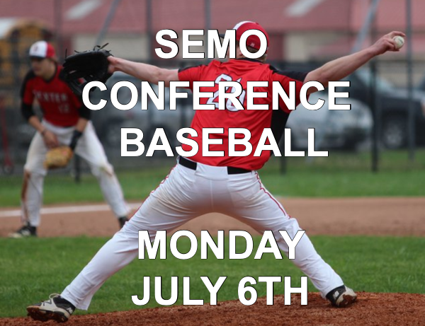 SEMO Conference Baseball Games Set for Monday, July 6th